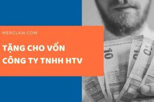 Tặng cho vốn góp trong công ty TNHH