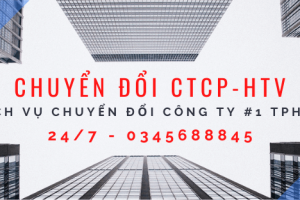 Chuyển đổi CTCP sang công ty TNHH HTV